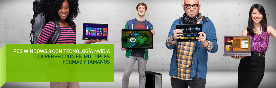 Windows 8 en PCs de sobremesa y portátiles con NVIDIA GeForce