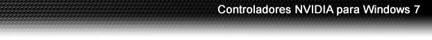 Controladores NVIDIA para Windows 7
